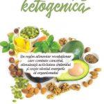 Dieta ketogenică -cartea care îţi explică totul despre ea